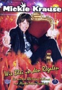 Cover Mickie Krause - Wie Blei in den Regalen [DVD]